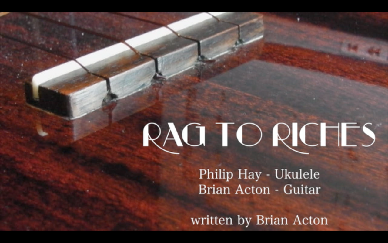 Rag To Riches – Another Guitar Ukulele Duet!